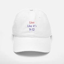 """""""Live like it's 9-12"""" Baseball Baseball Cap"""