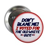 """Don't Blame Me! 2.25"""" Button (10 pack)"""