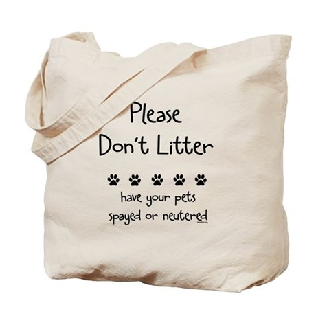 Please Dont Litter Tote Bag
