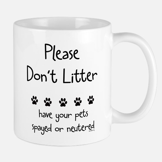 Please Dont Litter Mug
