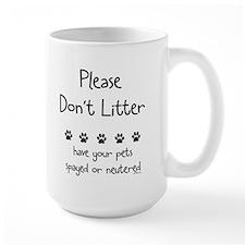 Please Dont Litter Mug