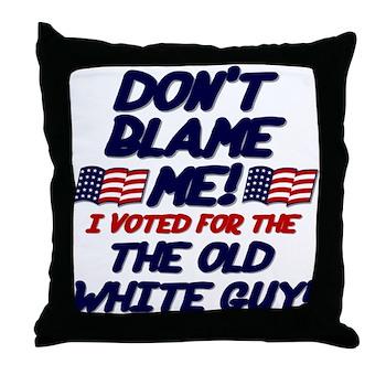 Don't Blame Me! Throw Pillow