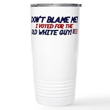 Don't Blame Me! Travel Mug