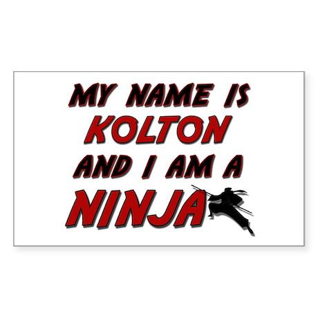 my name is kolton and i am a ninja Sticker (Rectan