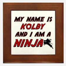 my name is kolby and i am a ninja Framed Tile