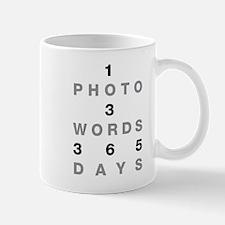 1PHOTO 3WORDS 365DAYS...Mug