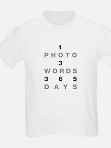 1PHOTO 3WORDS 365DAYS...T-Shirt
