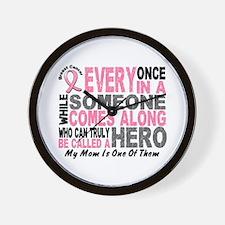 HERO Comes Along 1 Mom BREAST CANCER Wall Clock