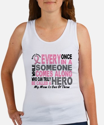 HERO Comes Along 1 Mom BREAST CANCER Women's Tank