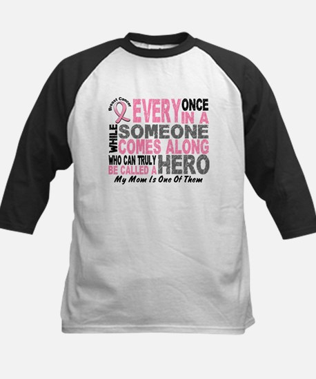 HERO Comes Along 1 Mom BREAST CANCER Tee
