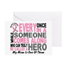 HERO Comes Along 1 Mom BREAST CANCER Greeting Card
