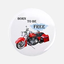 """Born To Be Free 3.5"""" Button"""