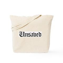 Unsaved Tote Bag