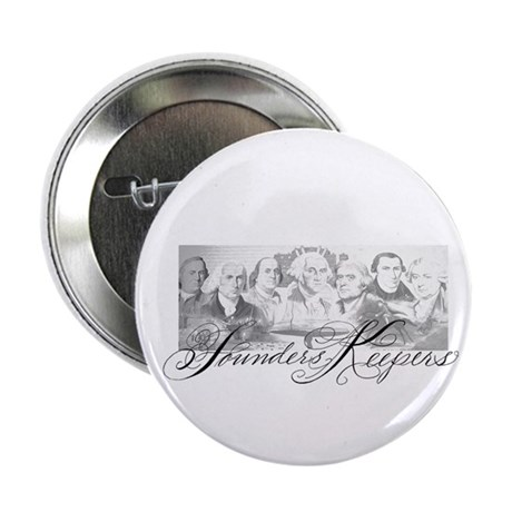 """Founders Keepers II 2.25"""" Button (10 pack)"""