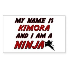 my name is kimora and i am a ninja Decal