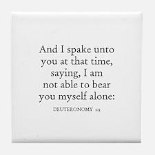 DEUTERONOMY  1:9 Tile Coaster