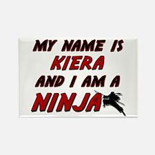 my name is kiera and i am a ninja Rectangle Magnet
