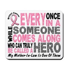 HERO Comes Along 1 Mother-In-Law BREAST CANCER Mou