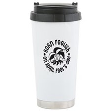 April Fool's Birthday Travel Mug