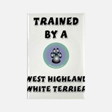Trained by a Westie Rectangle Magnet