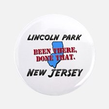 lincoln park new jersey - been there, done that 3.