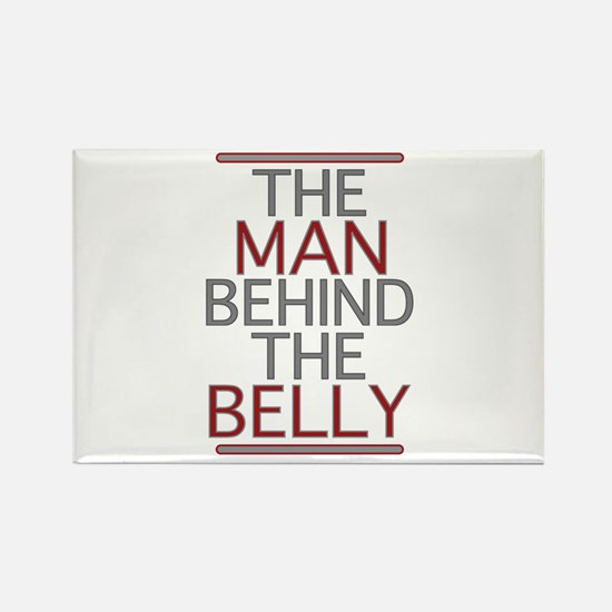 The Man Behind The Belly Rectangle Magnet