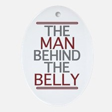 The Man Behind The Belly Ornament (Oval)
