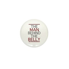The Man Behind The Belly Mini Button (10 pack)