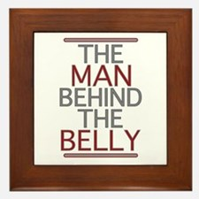 The Man Behind The Belly Framed Tile