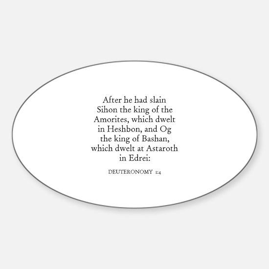 DEUTERONOMY 1:4 Oval Decal