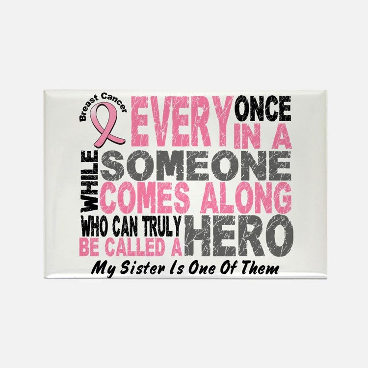 HERO Comes Along 1 Sister BREAST CANCER Rectangle