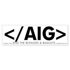 HTML End Slash AIG bumper sticker