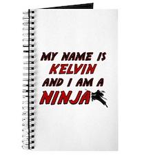 my name is kelvin and i am a ninja Journal