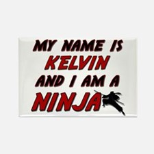 my name is kelvin and i am a ninja Rectangle Magne