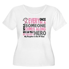 HERO Comes Along 1 Daughter BREAST CANCER T-Shirt