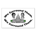 The 9-12 Project - We Surround Them Sticker (Recta
