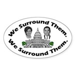 The 9-12 Project - We Surround Them Sticker (Oval