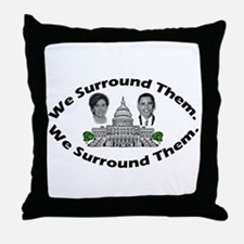 The 9-12 Project - We Surround Them Throw Pillow