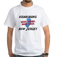 keansburg new jersey - been there, done that Shirt