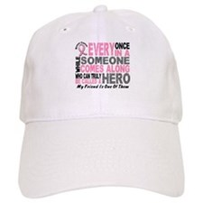 HERO Comes Along 1 Friend BREAST CANCER Baseball Cap