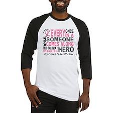 HERO Comes Along 1 Friend BREAST CANCER Baseball J