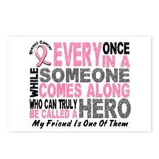 HERO Comes Along 1 Friend BREAST CANCER Postcards