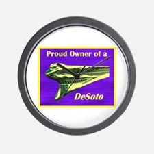 """""""Proud Owner of a DeSoto"""" Wall Clock"""