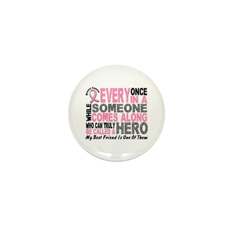 HERO Comes Along 1 Best Friend BREAST CANCER Mini
