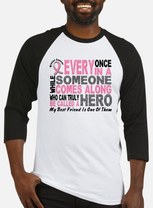 HERO Comes Along 1 Best Friend BREAST CANCER Baseb