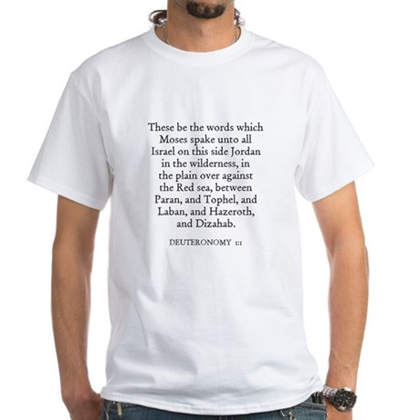 DEUTERONOMY 1:1 White T-Shirt