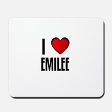 I LOVE EMILEE Mousepad