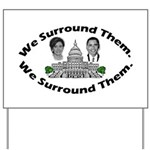 The 9-12 Project - We Surround Them Yard Sign