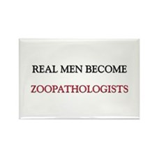 Real Men Become Zoopathologists Rectangle Magnet