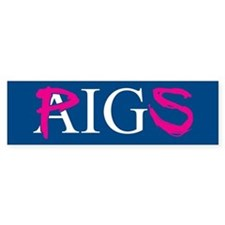 AIG PIGS Bumper Bumper Sticker
